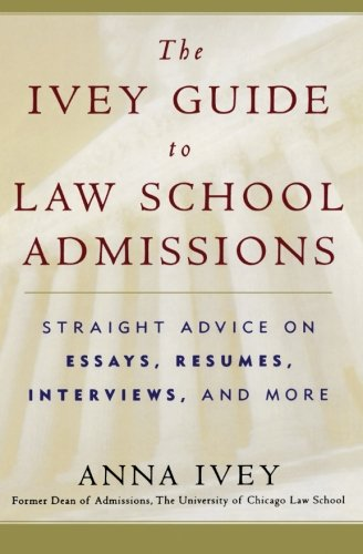 Law school books cambridge lsat the ivey guide to law school admissions straight advice on essays resumes interviews and more malvernweather Images