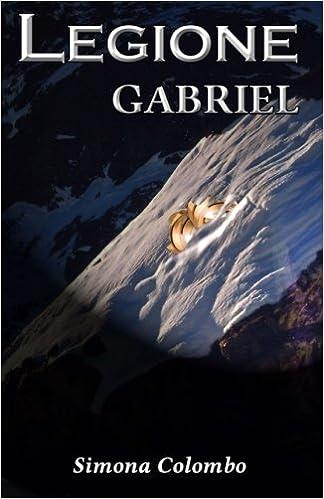 Simona Colombo - Legione Vol. 2 - Gabriel (2015)