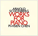 Schoenberg: Works for Piano