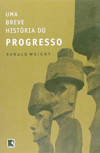 Uma Breve História Do Progresso (Em Portuguese do Brasil)