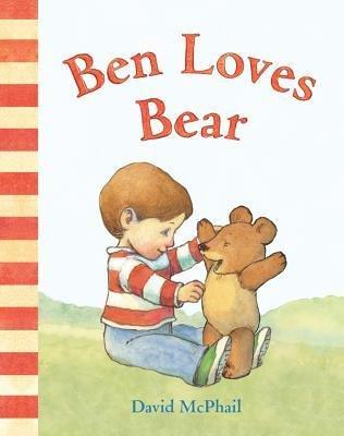 [(Ben Loves Bear )] [Author: David McPhail] [Jan-2013] ebook