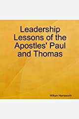 Leadership Lessons of the Apostles' Paul and Thomas Paperback