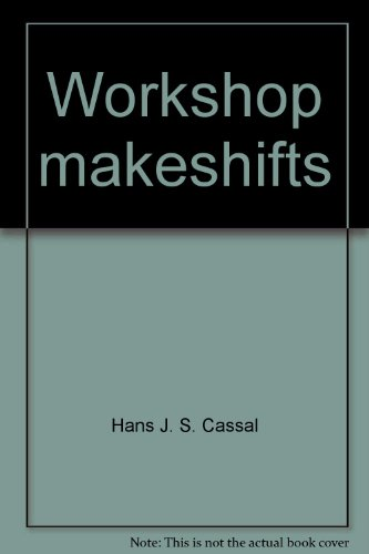 (Workshop makeshifts)