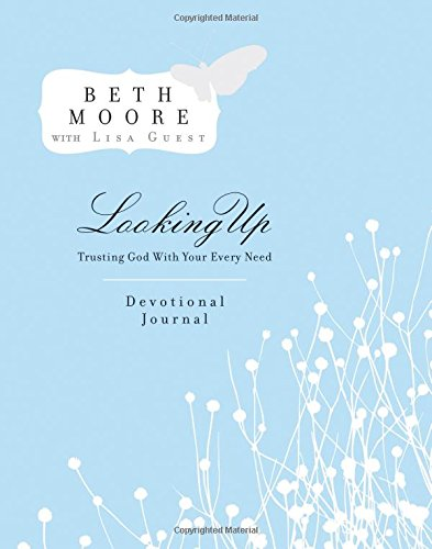 Download Looking Up Devotional Journal: Trusting God with Your Every Need PDF