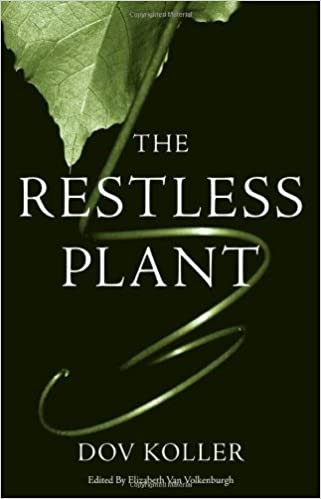 The Restless Plant