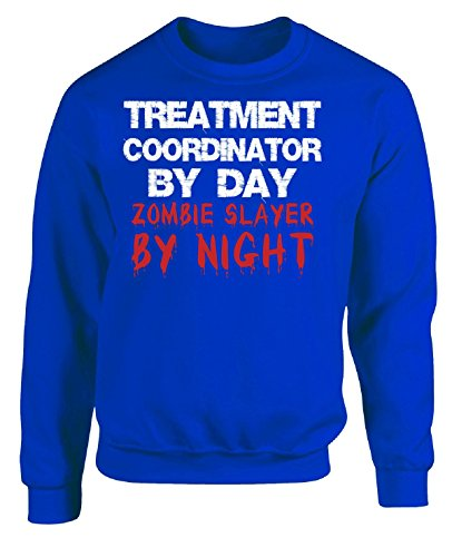 Slayer Christmas Sweater Xl - Treatment Coordinator By Day Zombie Slayer By Night - Adult Sweatshirt Xl Royal