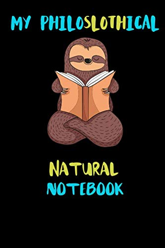 Price comparison product image My Philoslothical Natural Notebook: Blank Lined Notebook Journal Gift Idea For (Lazy) Sloth Spirit Animal Lovers