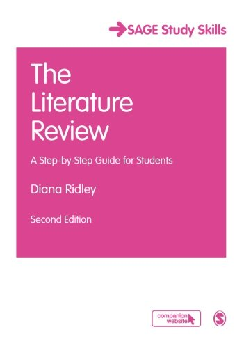 (The Literature Review: A Step-By-Step Guide For Students (Sage Study Skills Series))