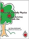 Teacher Friendly Physics, Stacy Mccormack, 145205259X