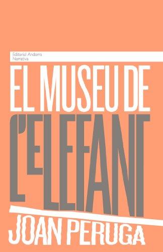 El museu de lelefant (Catalan Edition)