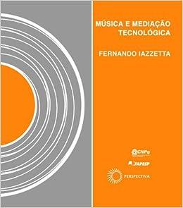 Book Música e Mediação Tecnológica (Em Portuguese do Brasil)