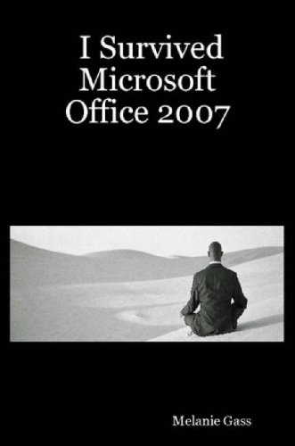 Read Online I Survived Microsoft Office 2007 pdf epub
