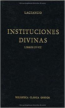 Instituciones Divinas - Livros IV - VII