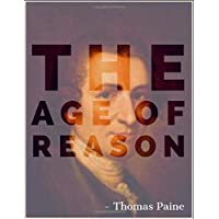 The Age of Reason: By Thomas Paine