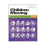 Children Moving, George M. Graham and Melissa A. Parker, 0071108432