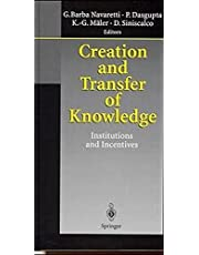 Creation and Transfer of Knowledge: Institutions and Incentives