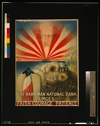 Vintography 16 x 24 WWI Image of The Harriman National Bank urges Faith, Courage, and Patience 1918 0 22a by Vintography