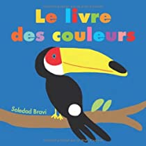Le livre des couleurs par Bravi