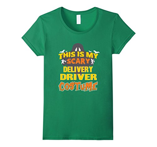 Womens This Is My Scary Delivery Driver Custome Job TShirt Large Kelly Green