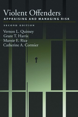 Download Violent Offenders: Appraising and Managing Risk, Second Edition (Law and Public Policy) Pdf