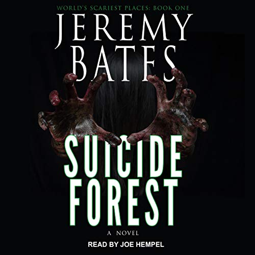 Pdf Fiction Suicide Forest: World's Scariest Places Series, Book 1