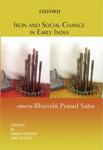 Iron and Social Change in Early India: Debates in History Series (Debates in Indian Hist.&Socie.) (0195667115) Amazon Price History, Amazon Price Tracker