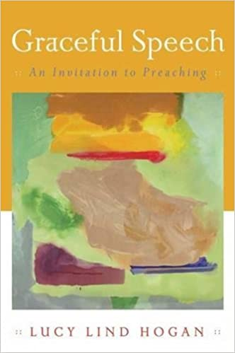 Book Graceful Speech: An Invitation to Preaching
