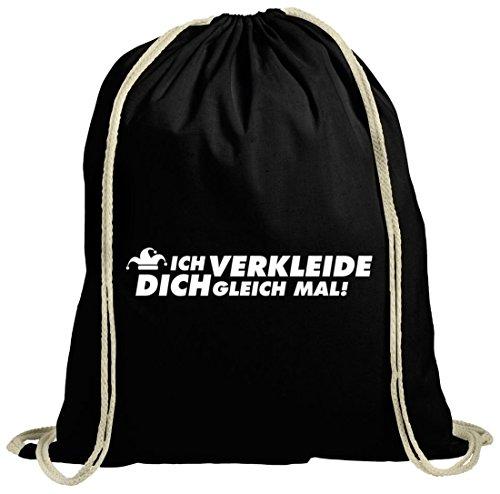 ShirtStreet Ich Verkleide Dich Turnbeutel Baumwolle für Fasching Karneval Schwarz Natur