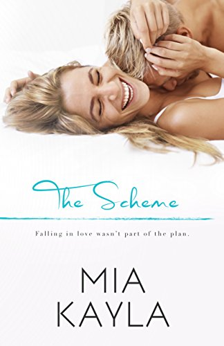 The Scheme by Mia Kayla