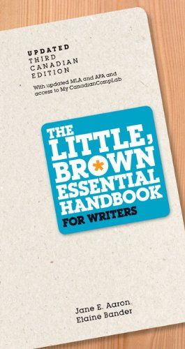 The Little Brown Essential Handbook for Writers, Updated Third Canadian Edition with MyCanadianCompLab