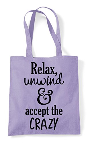 Statement The Relax And Accept Only Shopper Crazy Bag Text Unwind Tote Lavender 60WWA1SR