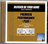 Premiere Performance Plus - Blessed Be Your Name