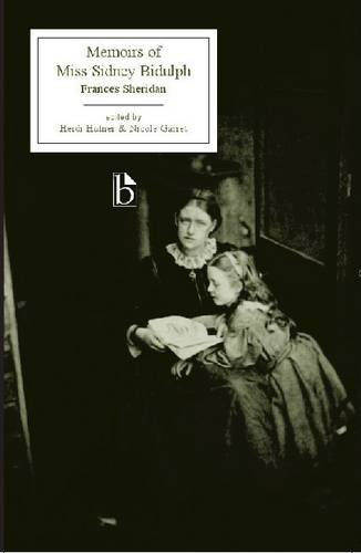 The Memoirs of Miss Sidney Bidulph (Broadview Editions)