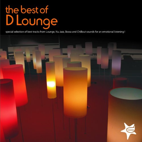 The best of lounge (Special Selection of Best Tracks from Lounge, Nu jazz, Bossa and Chillout Sounds for an Emotional Listening) (Best Nu Jazz Artists)