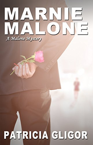 Marnie Malone (The Malone Mysteries Book 5) by [Gligor, Patricia]