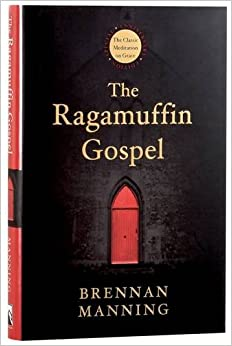Image result for the ragamuffin gospel
