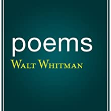 Poems by Walt Whitman Audiobook by Walt Whitman Narrated by Mark Moseley