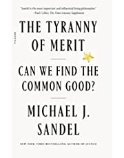 The Tyranny of Merit: Can We Find the Common Good?