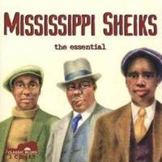 Mississippi Sheiks - Mississippi Sheiks: The Essential by Mississippi Sheiks  (2002-08-06) - Amazon.com Music