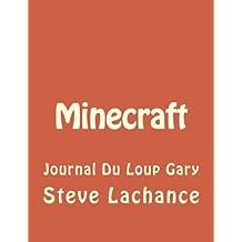 Minecraft: Journal Du Loup Gary