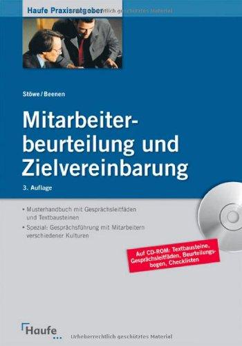 Mitarbeiterbeurteilung und Zielvereinbarung Broschiert – 15. Juni 2009 Christian Stöwe Anja Beenen Haufe-Lexware 3448097683
