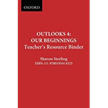 Outlooks 4: Teacher's Resource Binder