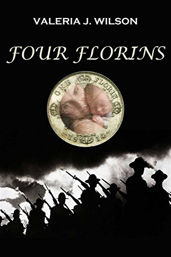 FOUR FLORINS (Ishbel's Wars Book 1)
