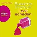 Lackschaden   Susanne Fröhlich
