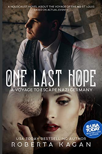One Last Hope: A Voyage to Escape Nazi Germany (Best Of Escape The Fate)