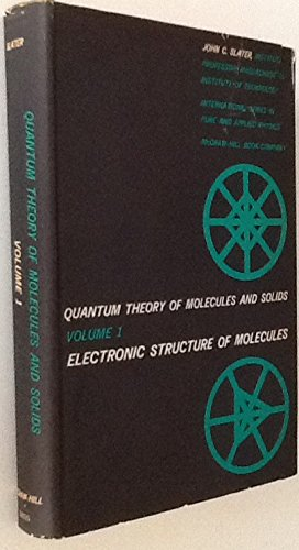 Quantum Theory of Molecules and Solids Vol. 1 Electronic Structure of Molecules