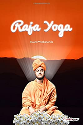 Raja Yoga: Art of Living: Swami Vivekananda: 9781549894350 ...