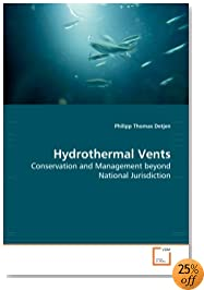 Hydrothermal Vents: Conservation and Management beyond National Jurisdiction