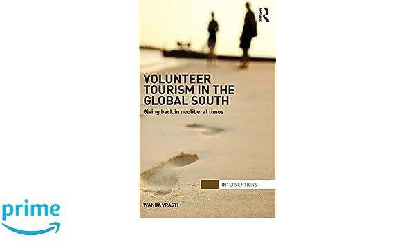 volunteer tourism in the global south vrasti w anda