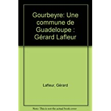 Gourbeyre, Une Commune de Guadeloupe